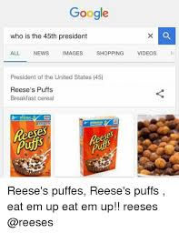 Reeses Meme - 25 best memes about reeses puffs eat em up reeses puffs eat
