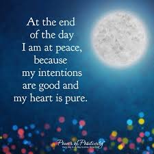 at the end of the day i am at peace