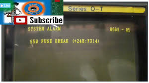 alarm 950 fuse break cnc machine fanuc o t youtube