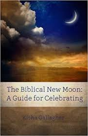 the biblical new moon a beginner s guide for celebrating beky