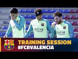 Barca Blaugranes  For Barcelona Fans  FC Barcelona back at work and preparing for Valencia