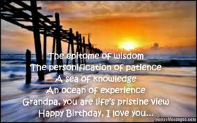 Happy Birthday Wisdom Wishes Birthday Wishes For Grandpa Birthday Messages For Grandfather