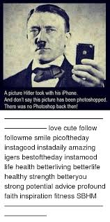 Advice Hitler Meme - 25 best memes about pictures hitler pictures hitler memes