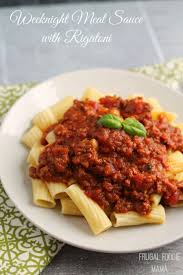 frugal foodie mama weeknight meat sauce with rigatoni