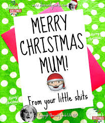 funny christmas card merry christmas mum from your little s