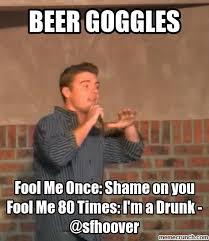 Beer Goggles Meme - image jpg
