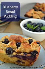 southern style blueberry bread pudding recipe modern christian