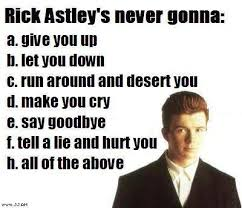 Rick Rolled Meme - how to succesfully rick roll 5 steps