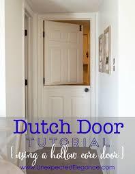 half door tutorial hollow core doors dutch doors and dutch