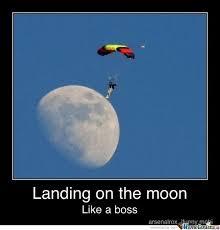 Moon Meme - landing on the moon by hocox meme center
