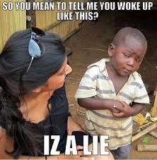 I Woke Up Like This Meme - i woke up like this quickmeme