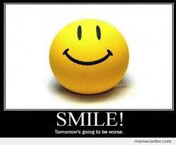 Smile Memes - just smile by ben meme center