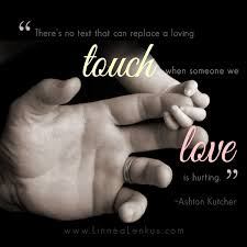 Inspirational Love Memes - love quotes and sayings loving touch by ashton kutcher