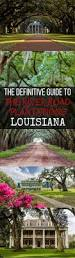 native plants of the midwest a comprehensive guide to the best louisiana plantations guide 12 louisiana river road plantations