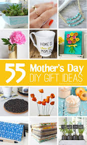 mothers gift ideas 55 s day diy gift ideas make it and it