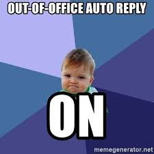 Auto Meme Generator - out of office auto reply on success kid meme generator