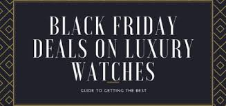 best deals on watches on black friday cyber monday watches men deals top 3 watches with huge discounts