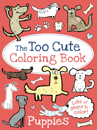 the too cute coloring book puppies book by little bee books