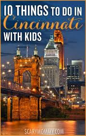 Kentucky traveling with toddlers images 10 things to do in cincinnati with kids scary mommy jpg