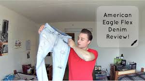 Real Comfortable Jeans American Eagle Flex Denim Review Comfortable Jeans For Men Youtube