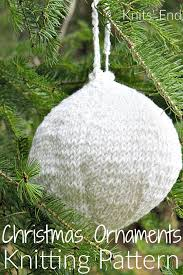 easy knitted ornaments knits end