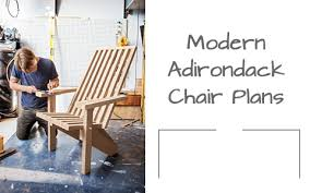 sleek and stylish modern adirondack chair woodwork city free