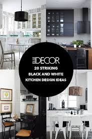 black white and kitchen ideas 20 black and white kitchen design decor ideas