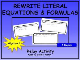 rewrite literal equations u0026 formulas relay activity by