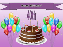happy 40th birthday for free milestones ecards greeting cards