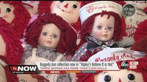 tampa woman u0027s raggedy ann collection now in