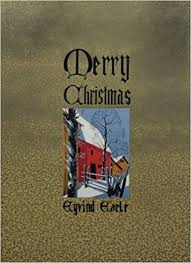 eyvind earle christmas cards the complete christmas card of eyvind earle eyvind earle