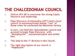 Council Of Chalcedon 451 Ad Church History Fifth Century Ppt