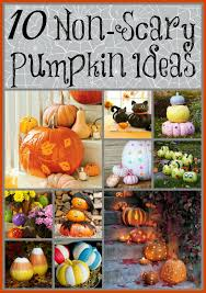 Halloween Decorations Pumpkins 10 Non Scary Halloween Pumpkin Ideas That Won U0027t Scare Little Ones