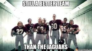 Jaguars Memes - still better than the jaguars meme