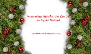 preparedness activities you can do during the holidays apartment