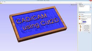 cad cam using cut2d youtube
