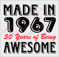 pictures of 1967 made in 1967 50 years of being awesome 50th birthday shirts