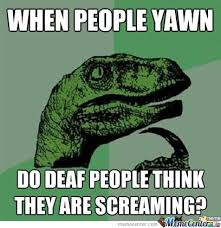 Deaf Meme - 8 memes that describe life with hearing loss or deafness