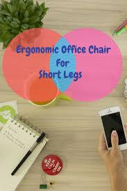 13 best best office chair for short legs images on pinterest