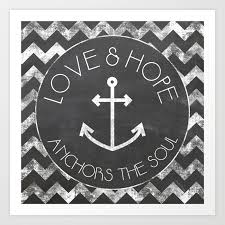Love Anchors The Soul Print - chalkboard love and hope anchors the soul art print by