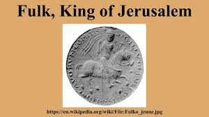 fulk fulk king of jerusalem youtube