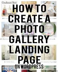 tutorial wordpress blog use this tutorial to make awesome gallery landing pages for your