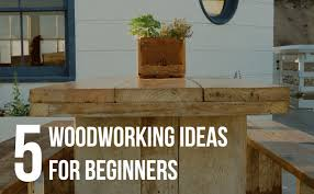 5 easy woodworking ideas for beginners toproutertables