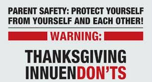 thanksgiving innuendon ts a parent safety announcement