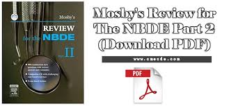 mosby u0027s review for the nbde part 2 download pdf cme u0026 cde