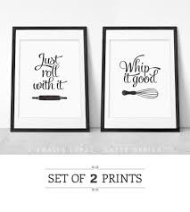 black and white prints for kitchen set of two black and white kitchen prints just roll with it whip it