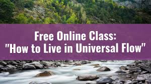 universal online class free class living in universal flow 7 to signs