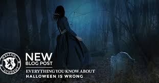 everything you know about halloween is wrong u2013 welton academy