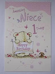 niece 1st birthday card u0027happy birthday niece today you u0027re 1