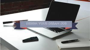 design your dream job online